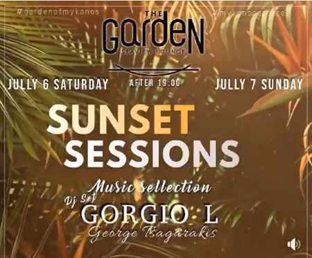 The Garden of Mykonos presents Sunset Sessions on July 6 and 7