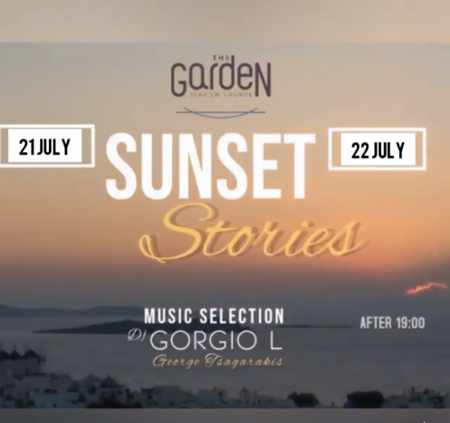 The Garden of Mykonos presents Sunset Stories on July 21 and 22