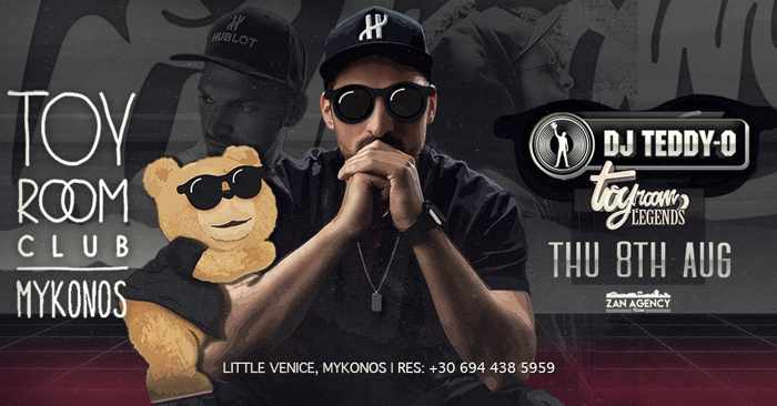 Toy Room Club Mykonos presents DJ Teddy-O on Thursday August 8