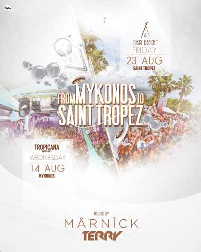 Tropicana Mykonos From Mykonos to St Tropez party Wednesday August 14