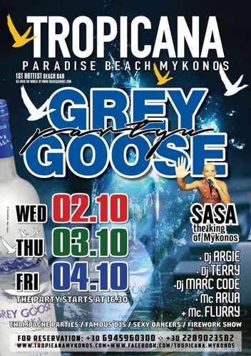 Tropicana Mykonos Grey Goose Parties October 2 3 and 4