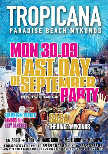 Tropicana Mykonos Last Day of September Party on Monday September 30