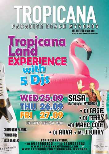 Tropicana Mykonos TropicanaLand parties September 25 26 and 27