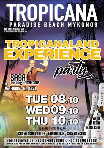 Tropicana Mykonos Tropicanaland Experience parties October 8 9 10