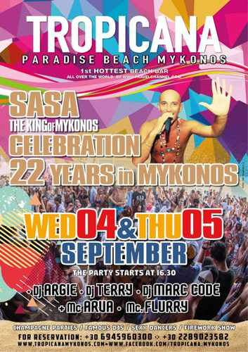 Tropicana Mykonos parties celebrating Sasas 22 years on Mykonos