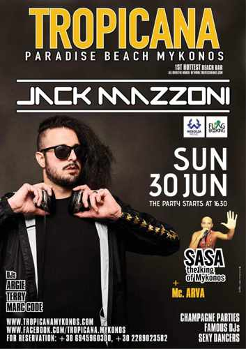 Promo ad for DJ Jack Mazzoni show at Tropicana club Mykonos