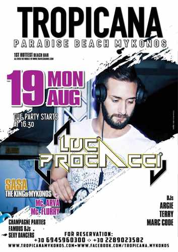 Tropicana Mykonos presents DJ Luca Procacci on Monday August 19