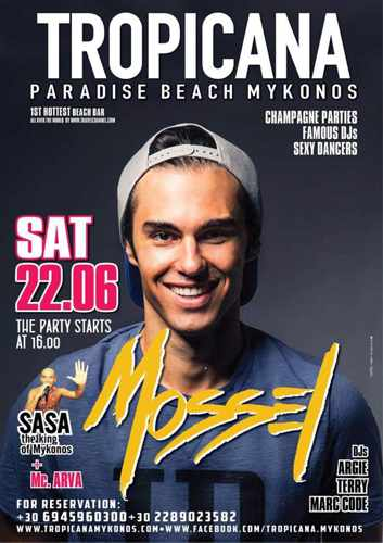 Promo ad for DJ Mossel show at Tropicana club Mykonos