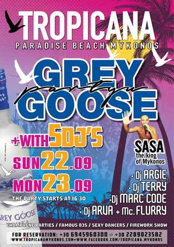 Tropicana Mykonos presents Grey Goose parties with 5 DJs on September 22 & 23