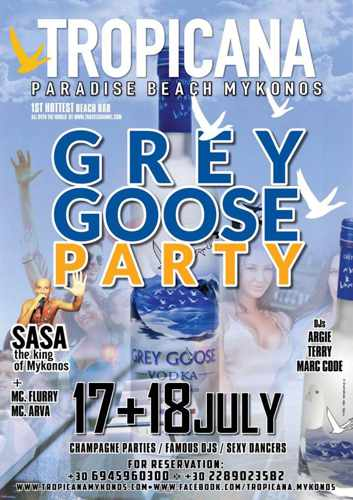 Tropicana beach club Mykonos Grey Goose parties on July 17 and 18