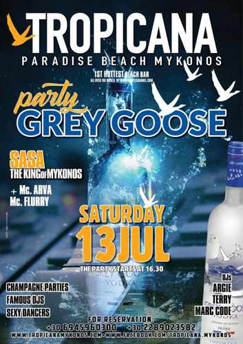 Tropicana beach club Mykonos Grey Goose party on July 13