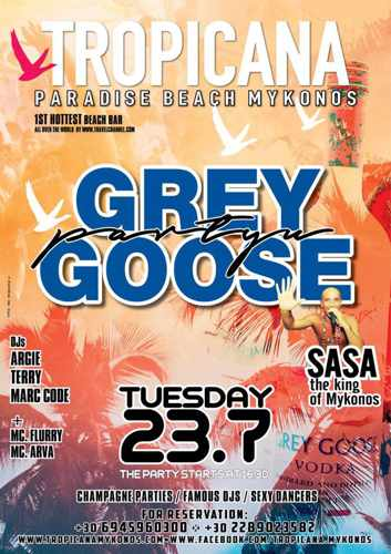 Tropicana beach club Mykonos Grey Goose party on Tuesday July 23