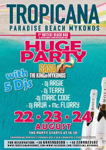 Tropicana beach club Mykonos Huge Party with 5 DJs on August 22 23 and 24