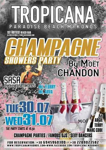 Tropicana beach club Mykonos champagne showers parties July 30 & 31