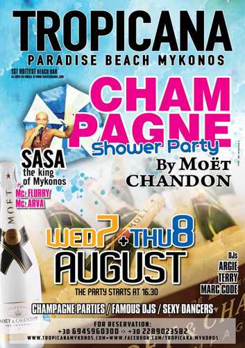 Tropicana beach club Mykonos champagne showers parties on August 7 and 8