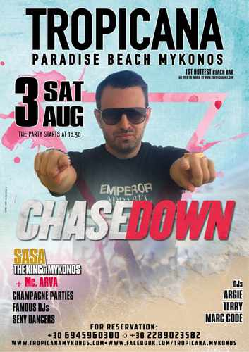 Tropicana beach club Mykonos presents Chasedown on Saturday August 3