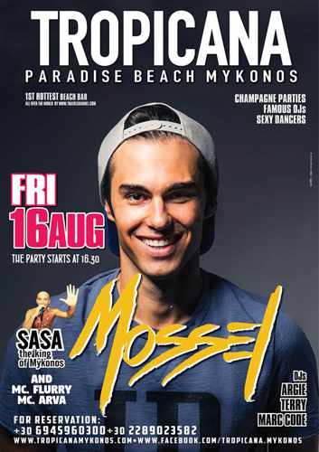 Tropicana beach club Mykonos presents DJ Mossel on Friday August 16