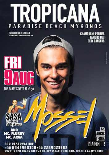 Tropicana beach club Mykonos presents DJ Mossel on Friday August 9