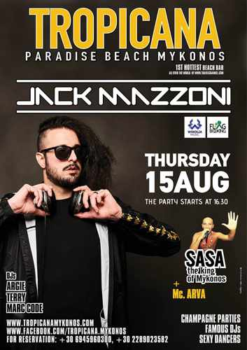 Tropicana beach club Mykonos presents Jack Massoni on August 15