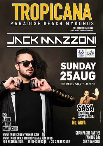 Tropicana beach club Mykonos presents Jack Massoni on August 25