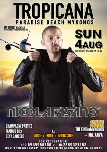 Tropicana beach club Mykonos presents Nicola Fasano on Sunday August 4