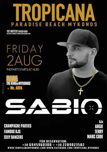 Tropicana beach club Mykonos presents Sabio on Friday August 2