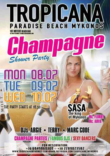 Tropicana club Mykonos champagne showers parties July 8 to 10