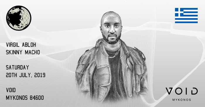 Void Mykonos presents Virgil Abloh and Skinny Macho on July 20