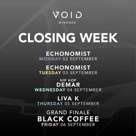 Void club Mykonos 2019 closing week DJ schedule