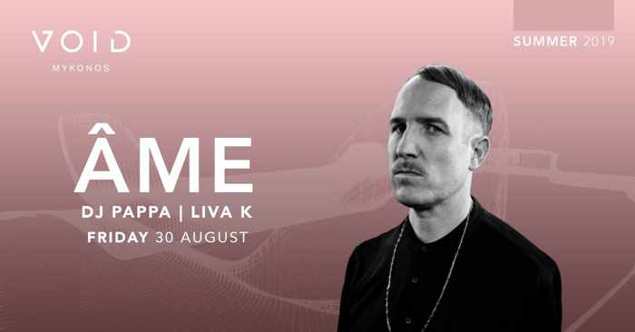 Void club Mykonos presents Ame on Friday August 30