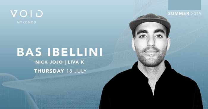 Void club Mykonos presents Bas Ibellini on Thursday July 18