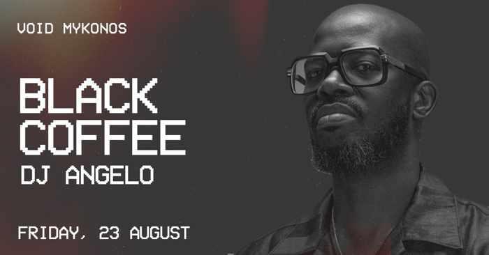 Void club Mykonos presents Black Coffee on Friday August 23