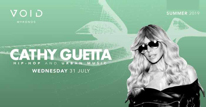 Void club Mykonos presents Cathy Guetta on Wednesday July 31