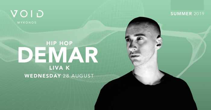 Void club Mykonos presents DEMAR on Wednesday August 28