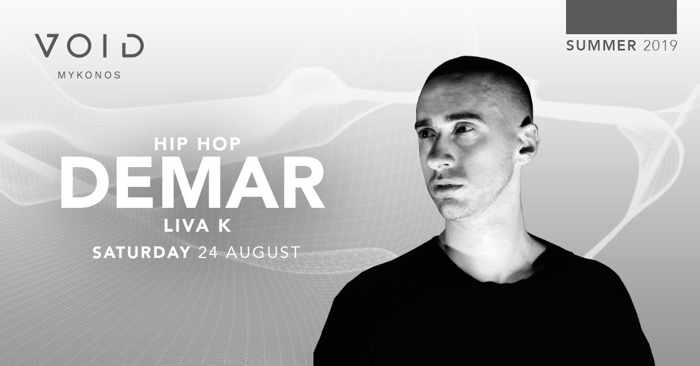 Void club Mykonos presents Demar on Saturday August 24