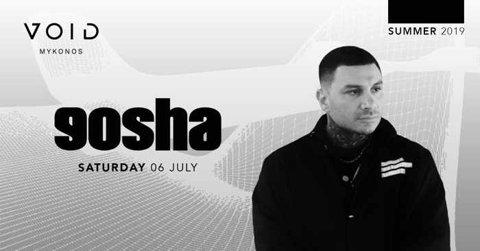 Promotional ad for DJ Gosha show at Void club Mykonos
