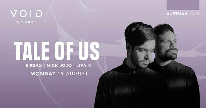Void club Mykonos presents Tale of Us on Monday August 19