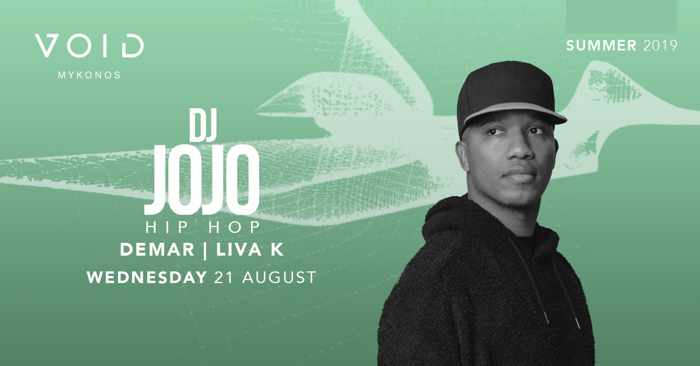 Void club Mykonos presents hip hop with DJ Jojo on Wednesday August 21