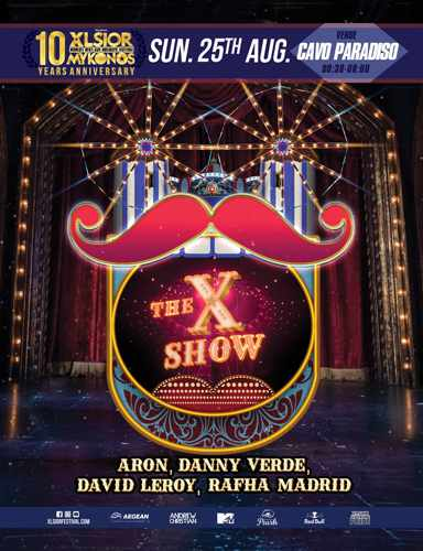 XLSIOR Festival Mykonos The X Show party on Sunday August 25