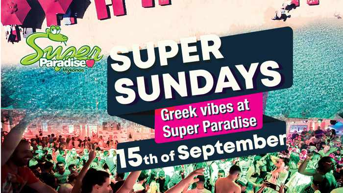 super Paradise beach club Mykonos Super Sundays Greek Vibes party September 15