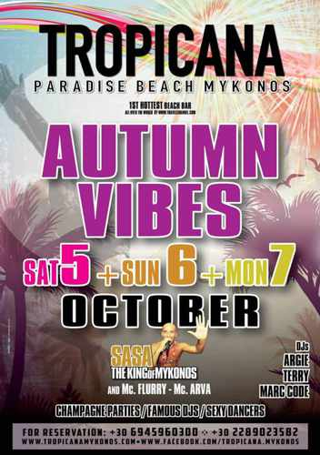 Tropicana Mykonos Autumn Vibes parties Oct 5 6 7
