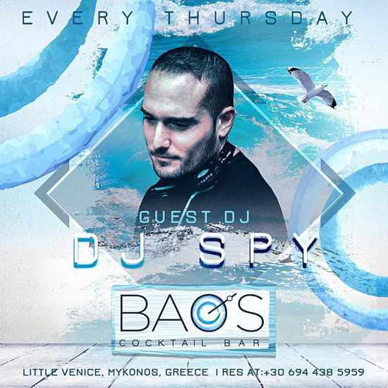 Baos Cocktail Bar Mykonos presents DJ Spy on Thursdays during summer 2020