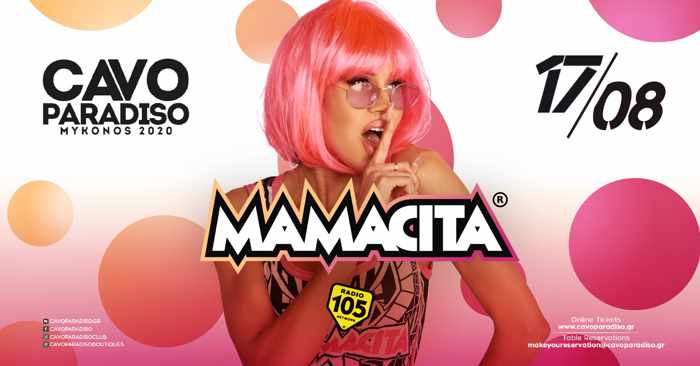 Cavo Paradiso Mykonos August 17 event with Mamacita