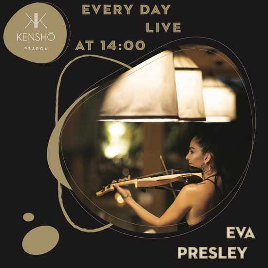 Kensho Psarou presents Eva Presley daily during August 2020