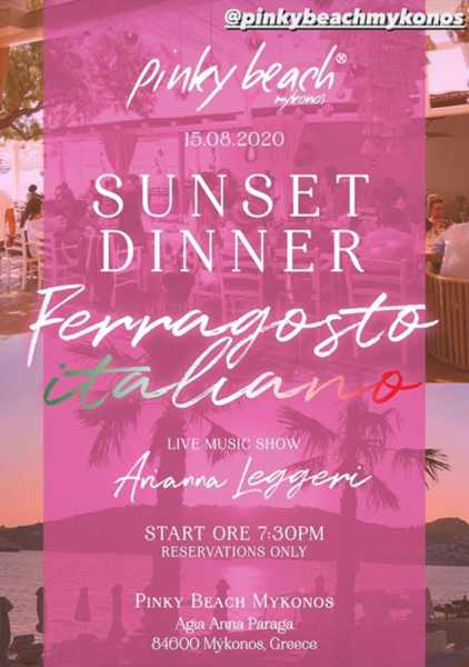 Pinky Beach Mykonos August 16 Sunset Dinner with live music by Arianna Ferragosto