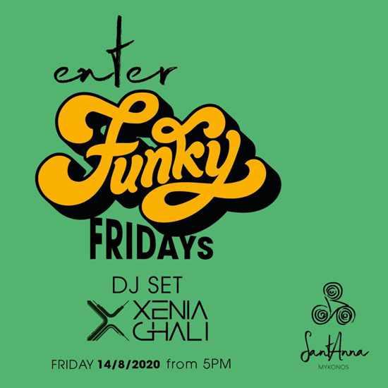 SantAnna Mykonos Funky Fridays event with DJ Xenia Ghali