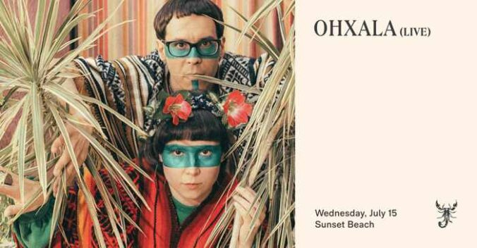 Scorpios Mykonos presents Ohxala on Wednesday July 15