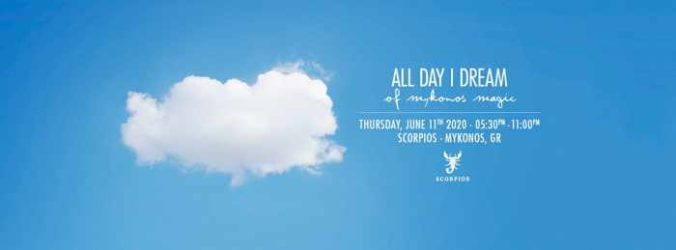 Promotional announcement for the All Day I Dream event at Scorpios Mykonos