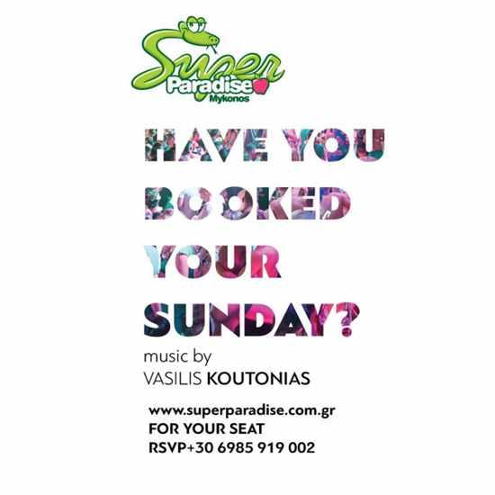 Super Paradise beach club Mykonos Sundays with DJ Vasilis Koutonias