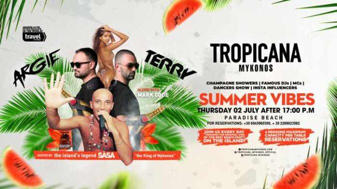 Tropicana beach club Mykonos Summer Vibes event on Thursday July 2